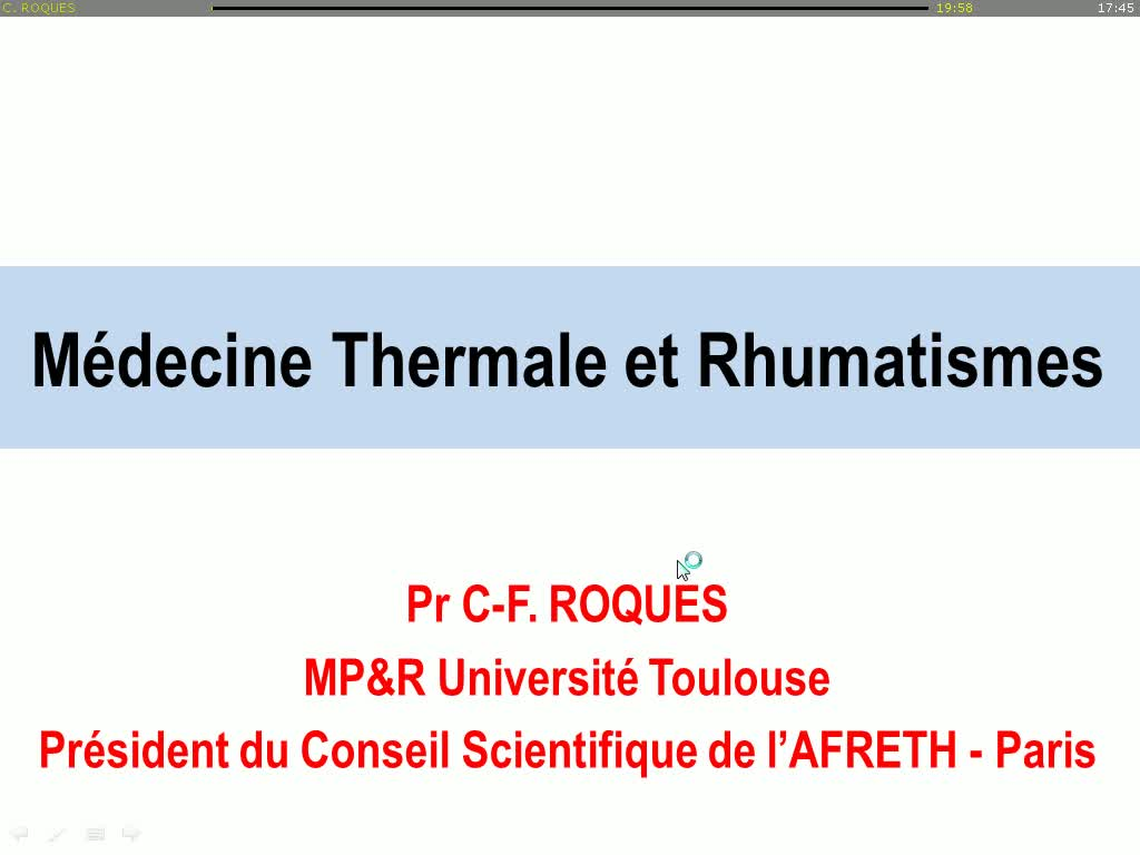 Session Formation Continue : Quid du thermalisme en rhumatologie ?