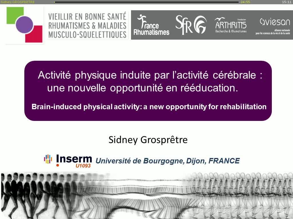 Activité physique induite par l'activité cérébrale: une nouvelle opportunité en rééducation